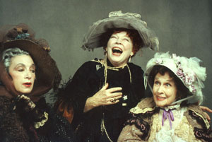 Catherine Wolf, Anne Jackson, and Kim Hunterin The Madwoman of Chaillot(Photo: David Rodgers)