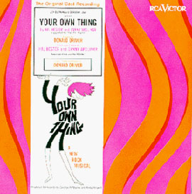 The cast recording of Your Own Thing