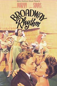Broadway Rhythm, the Hollywood versionof the musical Very Warm for May