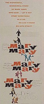 A poster from the film versionof Mary, Mary