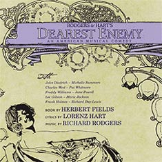 Dearest Enemy was one of the 40 musicalsthat opened on Broadway in 1925