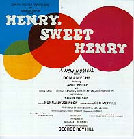 The original Broadway cast albumof Henry, Sweet Henry