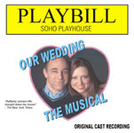 Our Wedding, The Musical