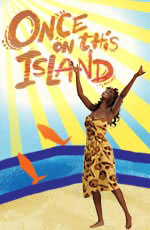 Poster for Paper Mill'sOnce on This Island