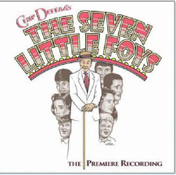 Original cast recording of Chip Deffaa's The Seven Little Foys