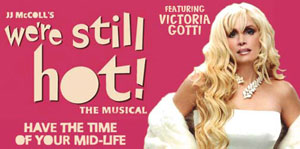 Promotional Art for We're Still Hot, with Victoria Gotti