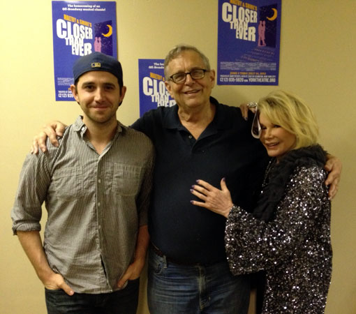 Santino Fontana, Richard Maltby, Jr. and Joan Rivers backstage at Closer Than Ever