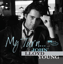 Cover art for John Lloyd Young's new CD, My Turn...